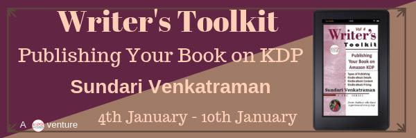 Publishing Your Book on Amazon KDP (The Writer's Toolkit Series 4) by Sundari Venkatraman
