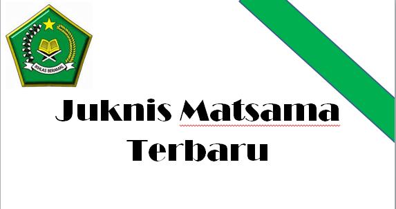 Juknis Matsama Terbaru