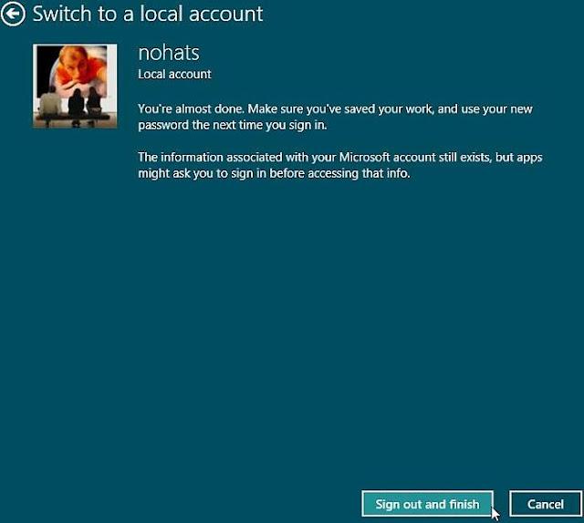 Windows 8, Paramètres PC, Utilisateurs, Passer à un compte local. Cliquez sur 'Se déconnecter et finir'.