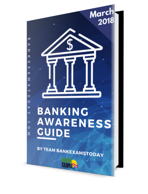 Banking Awareness Digest- March 2018
