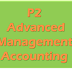 P2 - Advanced Management Accounting Resources