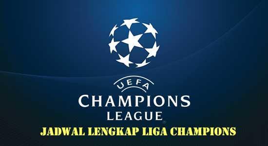 Jadwal Lengkap Liga Champions terbaru