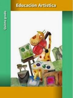 Libro de Texto Educación Artística Quinto grado. Ciclo escolar 2014-2015.
