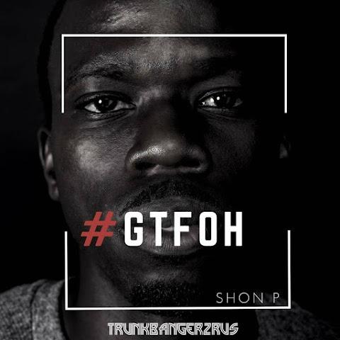 VIDEO REVIEW: SHON P - #GTFOH