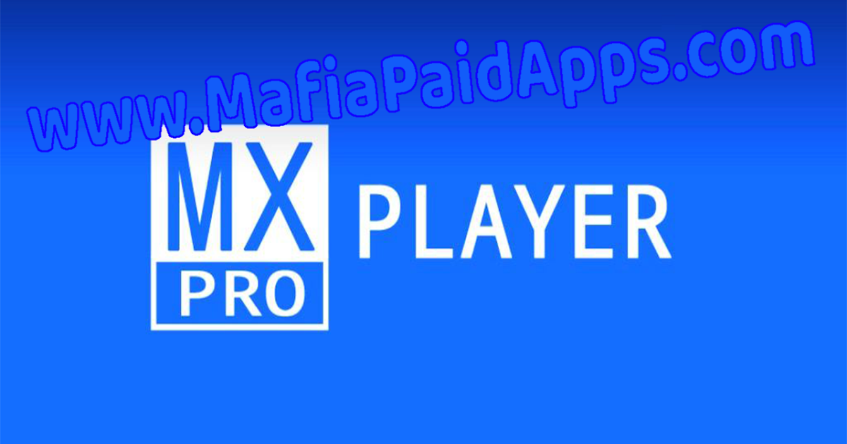 MX Player Pro v1 9 16 [Color Mod] Apk for Android | MafiaPaidApps