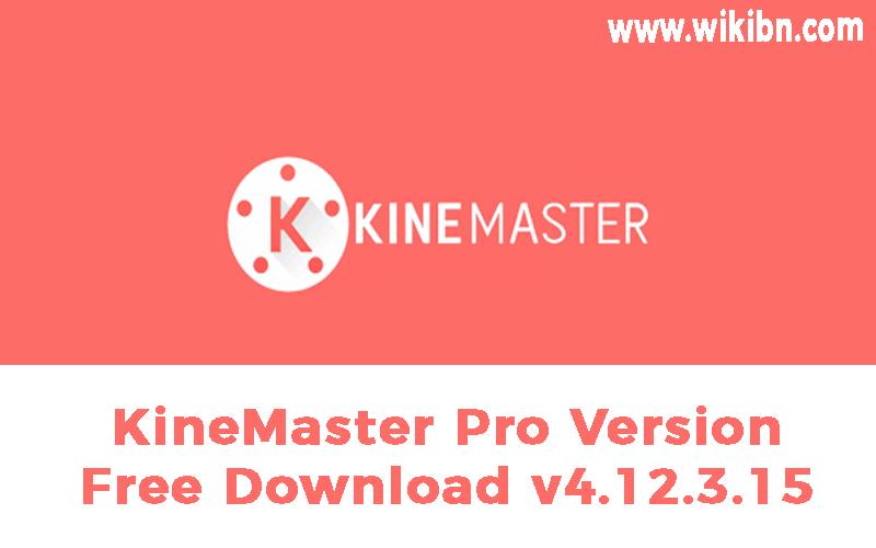 KineMaster Pro 4.12.3.15162 mod