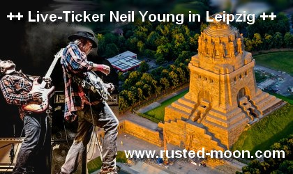 live ticker neil young in leipzig live ticker. Black Bedroom Furniture Sets. Home Design Ideas