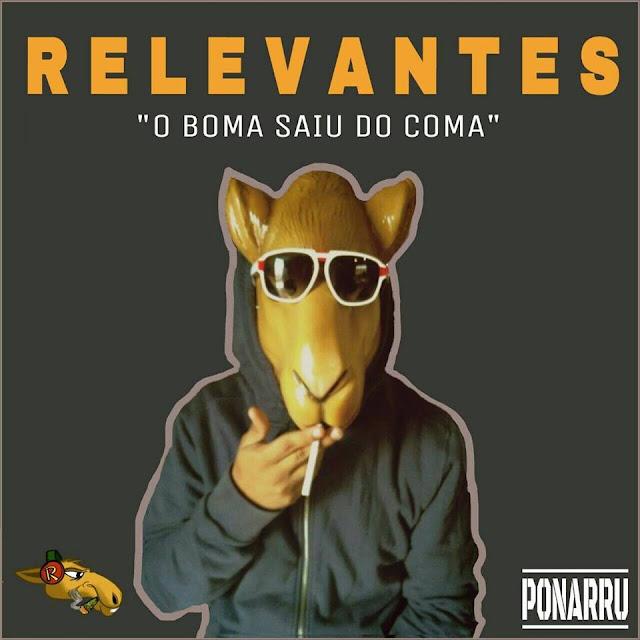 """Relevantes lança seu primeiro single """"O Boma Saiu do Coma"""""""