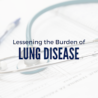 Lessening the Burden of Lung Disease