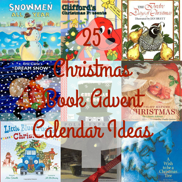 25 Christmas Books Perfect for a Toddler's Christmas Book Advent Calendar