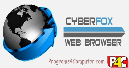 تحميل متصفح سيبر فوكس Cyberfox 52 مجانا للكمبيوتر