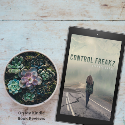 Instagram, bookstagram, Control Freakz, Michael Evans, book review, On My Kindle Book Reviews