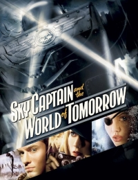 Sky Captain And The World Of Tomorrow | Bmovies