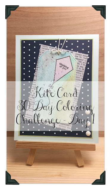 Inked Inspirations: Kite Card - 30 Day Coloring Challenge Day 1
