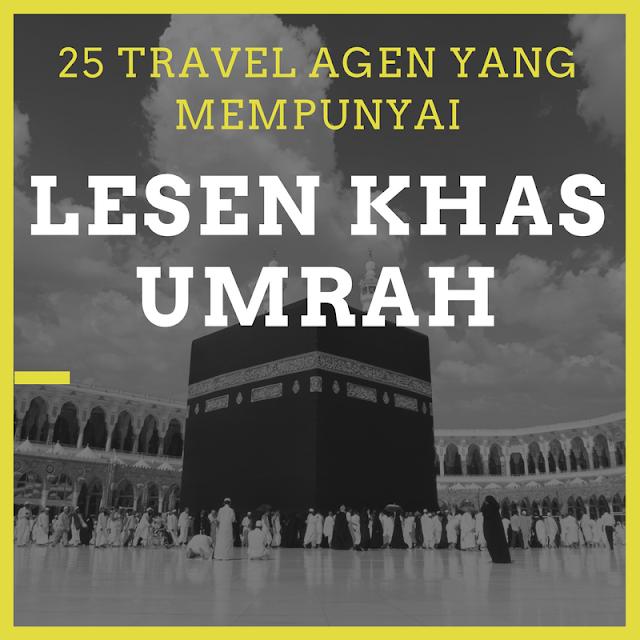 25 Tavel Agency Umrah  yang sudah mempunyai Lesen Khas Umrah