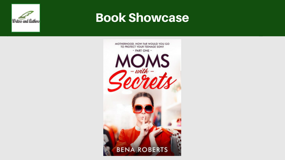 Book Showcase: Moms With Secrets by Bena Roberts