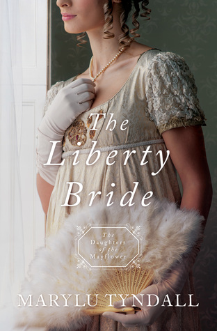 Heidi Reads... The Liberty Bride by MaryLu Tyndall