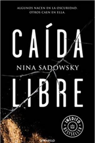 Caída libre - Nina Sadowsky