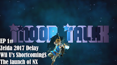 Noob Talk #1: Zelda 2017 March Delay! No NX at E3 and Why the Wii U Failed - Liban Ali