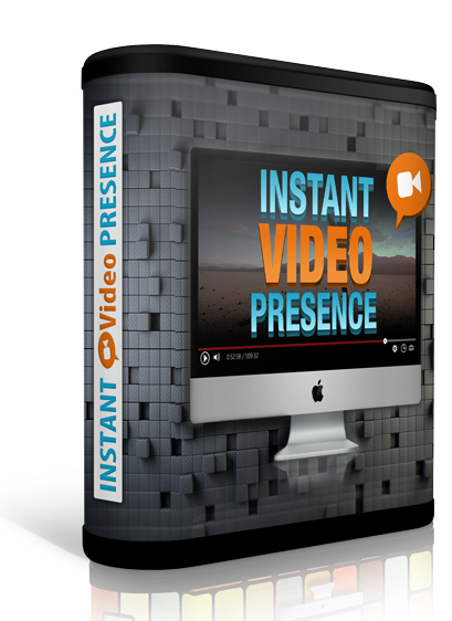 Instant Video Presence