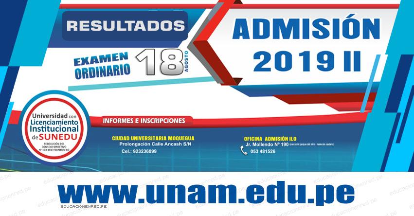 Resultados UNAM 2019-2 (Domingo 18 Agosto) Lista de Ingresantes - Examen Admisión Ordinario - Universidad Nacional de Moquegua - www.unam.edu.pe