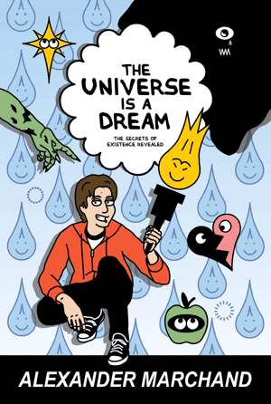 Get The Universe Is a Dream