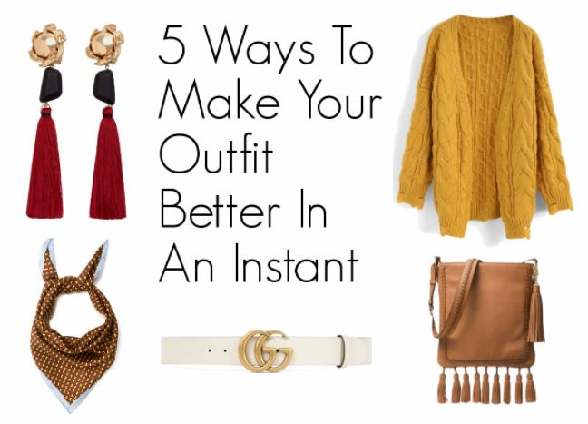 5 Ways To Make Your Outfit Better In An Instant - Call Me Liz