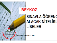 BEYKOZ'DA SINAVLA ÖĞRENCİ ALAN LİSELER