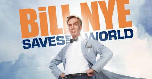 Binge Watcher Review: Bill Nye Saves the World
