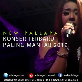 Download Lagu New Pallapa Mp3 Konser Terbaru Paling Mantab 2019