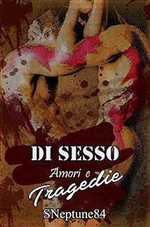 Di Sesso, Amori E Tragedie PDF