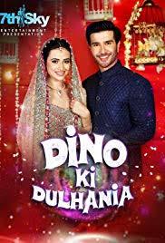 Dino Ki Dulhaniya (2018) Urdu Full Movie Hindi HDRip 1080p | 720p | 480p | 300Mb | 700Mb