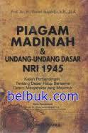 Piagam Madinah Dan UUD Republik Indonesia 1945