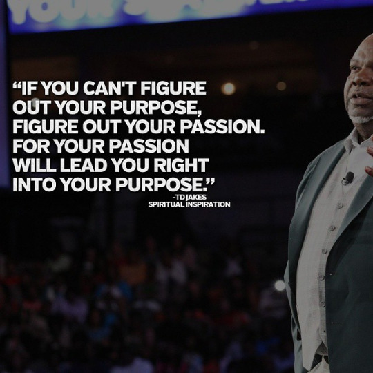 Powerful Quotes From Bishop TD Jakes. U201c