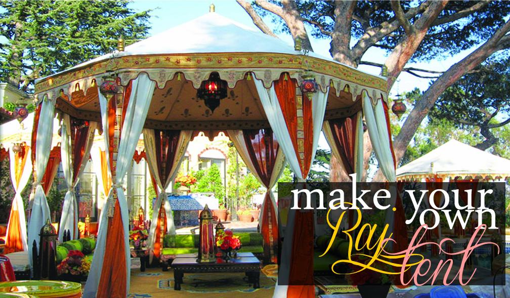 May 8 2013 & Grosgrain: Make Your Own Raj Tent!!!!