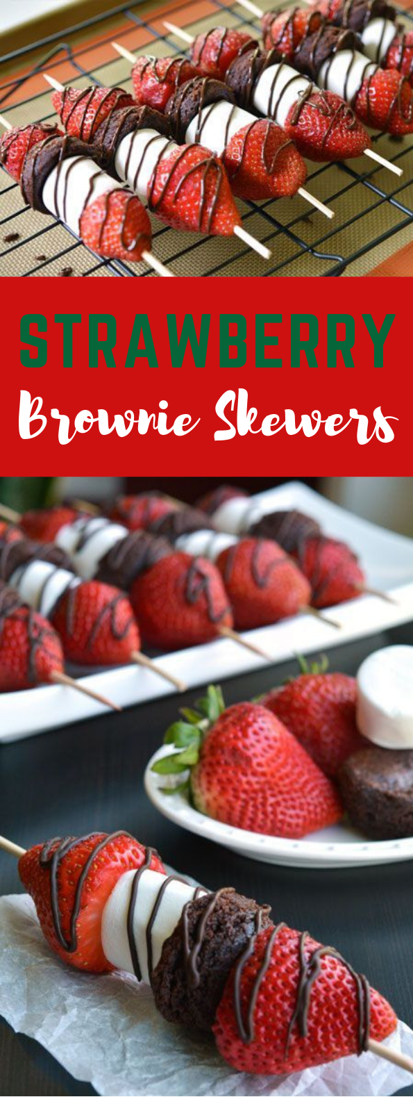Strawberry Brownie Skewers #PartyRecipe #Strawberry