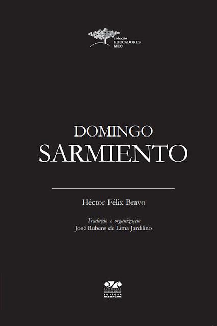 Domingo Sarmiento - Héctor Félix Bravo