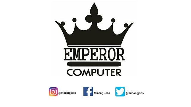 Lowongan Kerja Sumbar Emperor Computer Payakumbuh