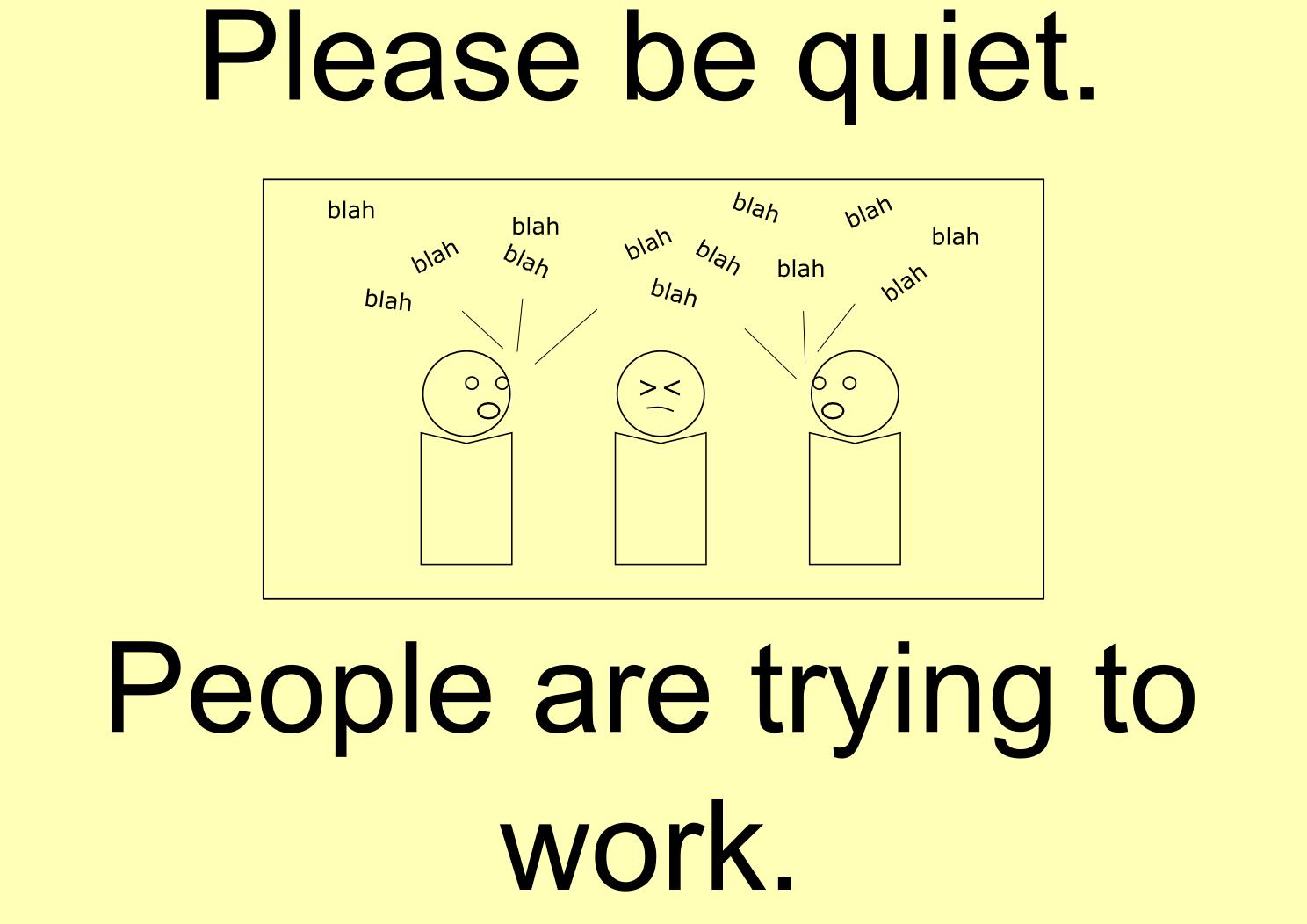 quiet please sign - photo #24