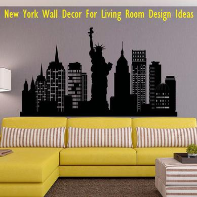 New York Wall Decor For Living Room Design Ideas