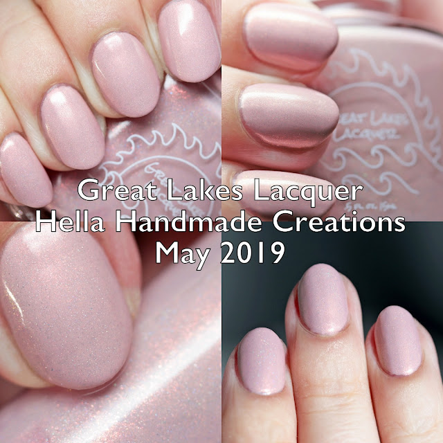 Great Lakes Lacquer Hella Handmade Creations May 2019