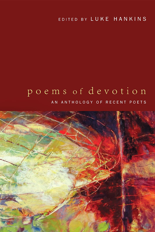 A Way of Happening: Christopher Davis reviews Poems of Devotion for Anglican Theological Review