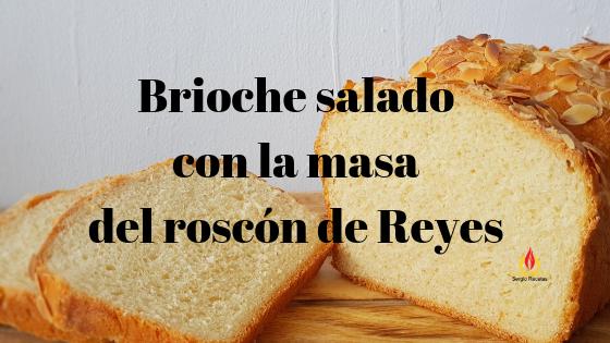 https://www.sergiorecetas.com/2019/01/pan-brioche-casero.html