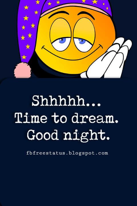 Shhhhh… Time to dream. Good night.