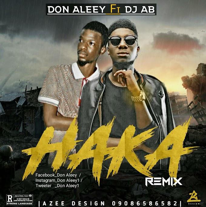 Haka Remix    Don Aleey ft Dj Ab