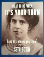 Book cover: What to do when it's your turn, by Seth Godin