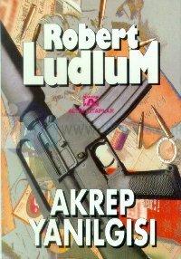 Robert Ludlum - Akrep Yanilgisi