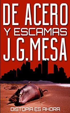 De acero y escamas, Juan Gomez Mesa