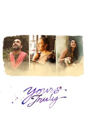 Yours Truly 2019 Movie Download in 720p HD