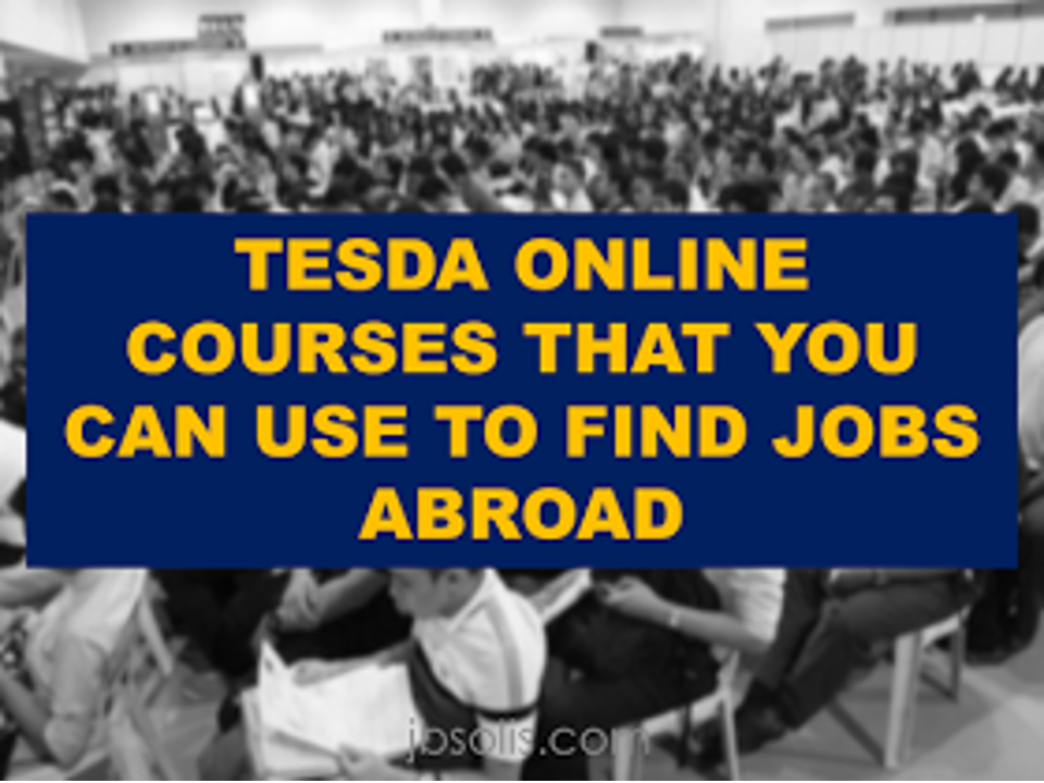 http://www.jbsolis.com/2016/07/tesda-online-courses-that-you-can-use.html?m=1